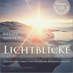 Eberwein, W.: Lichtblicke - Selbsthypnose