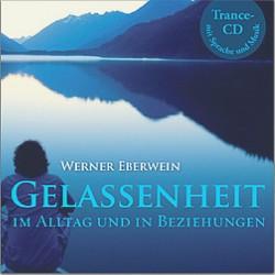 Eberwein, W.: Gelassenheit- Selbsthypnose