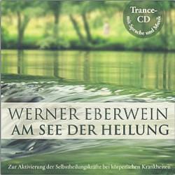 Eberwein, W.: Am See der Heilung - Selbsthypnose