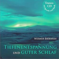 Eberwein, W.: Tiefenentspannung und Guter Schlaf