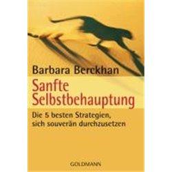 Berckhan, B: Sanfte Selbstbehauptung