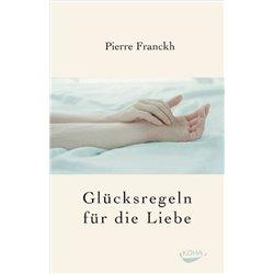 Franckh, P: Glücksregeln für die Liebe