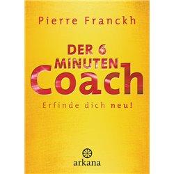 Franckh, P: 6-Minuten-Coach - Finde die wahre Liebe
