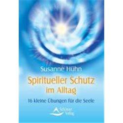Hühn, S: Spiritueller Schutz im Alltag