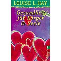 Hay, L: Gesundheit für Körper und Seele