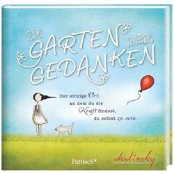 Dodinsky: Im Garten der Gedanken/Weisheiten